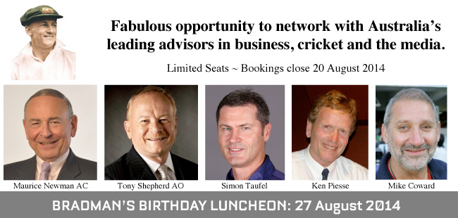 Bradman's Birthday Luncheon – 27 August 2014
